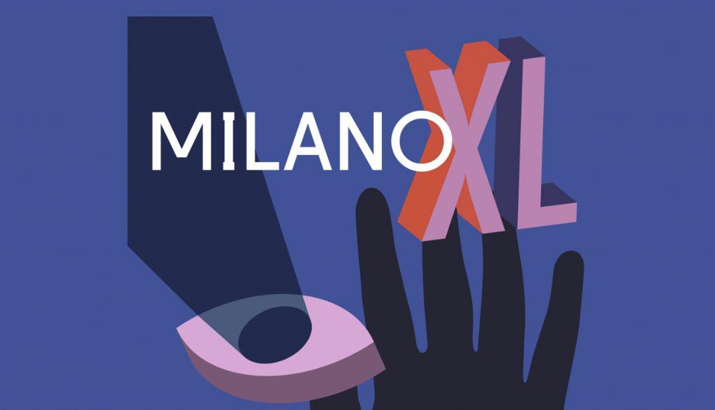 Milano XL Festival Creatività Italiana
